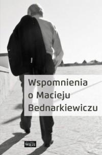 Wspomnienia o Macieju Bednarkiewiczu - okładka książki
