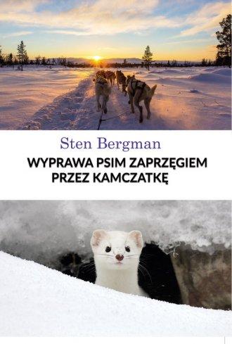 Wyprawa psim zaprzęgiem przez Kamczatkę - okładka książki