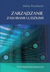 Zarządzanie zasobami ludzkimi. Koncepcje - praktyki - wyzwania - okładka książki