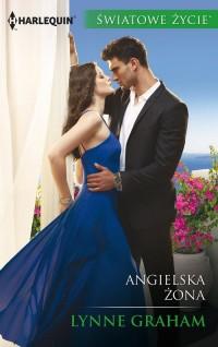 Angielska żona. Seria: Światowe Życie - okładka książki
