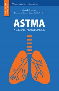 Astma w codziennej praktyce klinicznej. Seria: Biblioteka lekarza praktyka - okładka książki