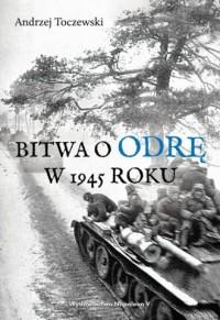 Bitwa o Odrę w 1945 roku - okładka książki