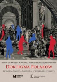 Doktryna Polaków. Klasyczna filozofia polityczna w dyskursie potocznym - okładka książki