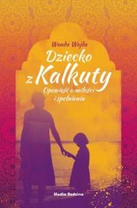 Dziecko z Kalkuty - okładka książki