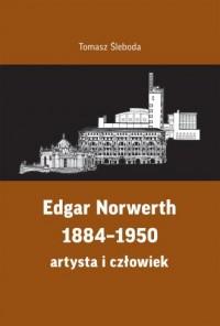 Edgar Norwerth 1884-1950 - okładka książki