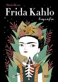 Frida Kahlo. Biografia - okładka książki