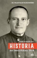 Historia jest nauczycielką życia - okładka książki