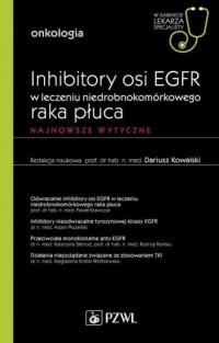 Inhibitory osi EGFR w leczeniu nie drobnokomórkowego raka płuca - okładka książki