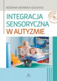 Integracja sensoryczna w autyzmie - okładka książki
