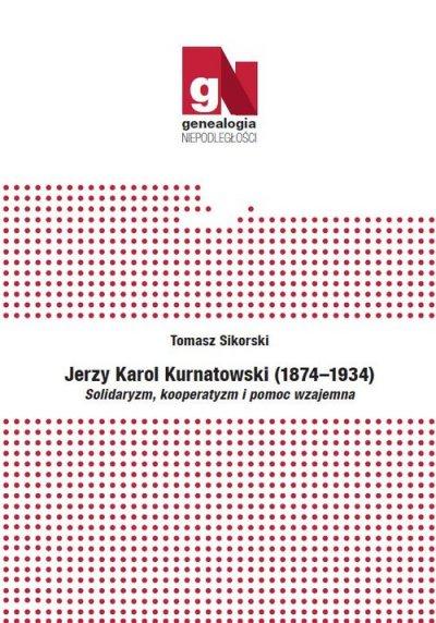 Jerzy Karol Kurnatowski (1874-1934). - okładka książki