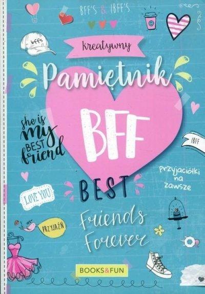 Kreatywny pamiętnik BFF. Best Friends - okładka książki