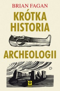 Krótka historia archeologii - okładka książki