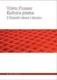 Kultura pisma. Z filozofii słowa i obrazu - okładka książki