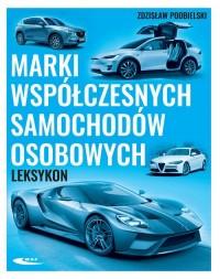 Marki współczesnych samochodów osobowych. Leksykon - okładka książki