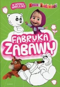 Masza i Niedźwiedź. Fabryka zabawy - okładka książki