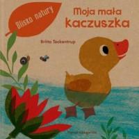 Moja mała kaczuszka - okładka książki