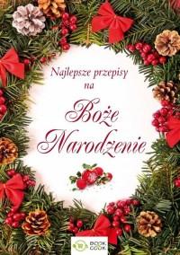 Najlepsze przepisy na Boże Narodzenie - okładka książki