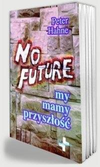 No Future. My mamy przyszłość - okładka książki