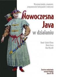 Nowoczesna Java w działaniu. Wyrażenia lambda, strumienie oraz programowanie funkcyjne i reaktywne - okładka książki