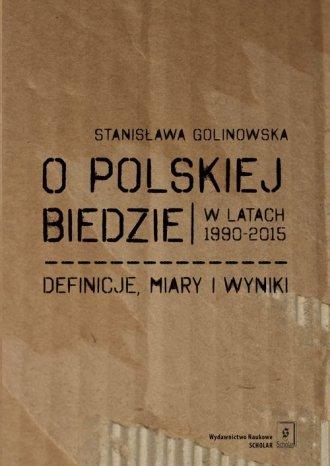 O polskiej biedzie w latach 1990-2015. - okładka książki
