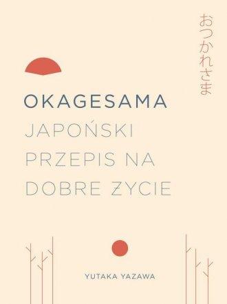 Okagesama. Japoński przepis na - okładka książki