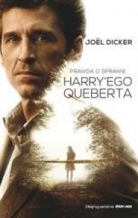 Prawda o sprawie Harry ego Queberta - okładka książki