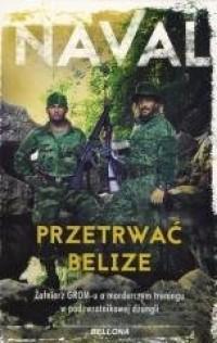 Przetrwać Belize - okładka książki