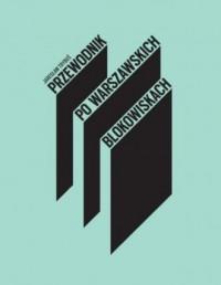 Przewodnik po warszawskich blokowiskach - okładka książki