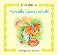 Pszczółka Sabina i mrówki - okładka książki