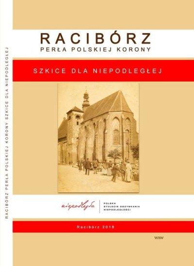Racibórz. Perła Polskiej Korony. - okładka książki