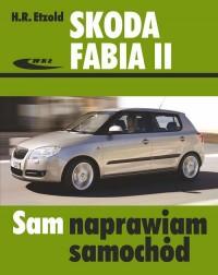 Skoda Fabia II od 04/2007 do 10/2014 - okładka książki