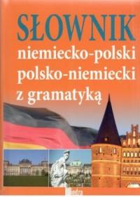 Słownik niemeicko-polski polsko-niemiecki z gramatyką - okładka książki