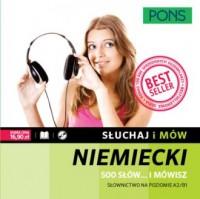 Słuchaj i mów. Niemiecki 500 słów (+ CD) - okładka podręcznika
