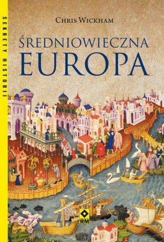 Średniowieczna Europa. Seria: Sekrety - okładka książki