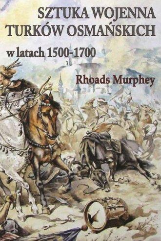 Sztuka wojenna Turków osmańskich - okładka książki