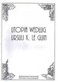 Utopia według Ursuli K Le Guin - okładka książki