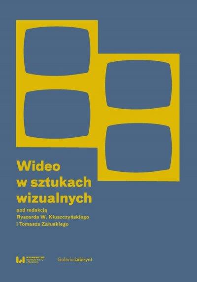 Wideo w sztukach wizualnych - okładka książki