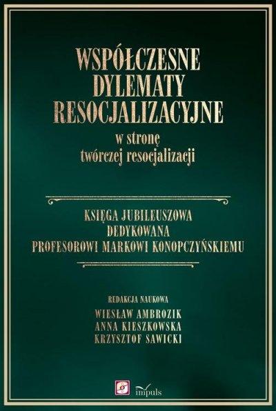 Współczesne dylematy resocjalizacyjne - okładka książki