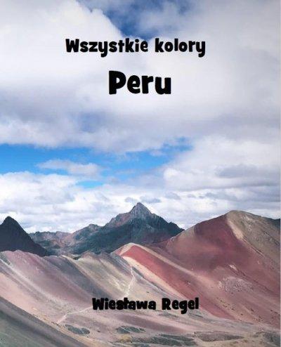 Wszystkie kolory. Peru - okładka książki