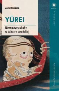 YUREI. Niesamowite duchy w kulturze - okładka książki