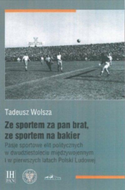 Ze sportem za pan brat, ze sportem - okładka książki