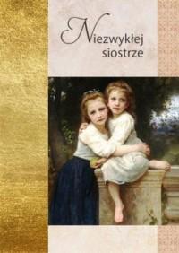 Złota seria. NIezwykłej siostrze - okładka książki