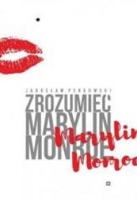 Zrozumieć Marylin Monroe - okładka książki