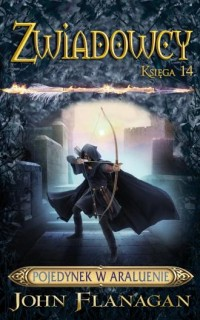 Zwiadowcy. Księga 14. Pojedynek w Araluenie - okładka książki