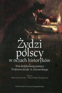 Żydzi polscy w oczach historyków - okładka książki