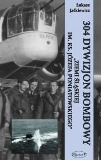 304 Dywizjon Bombowy Ziemi Śląskiej - okładka książki