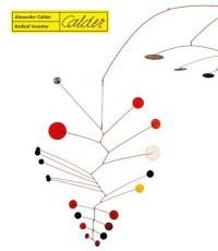 Alexander Calder. Radical Inventor - okładka książki