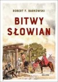Bitwy Słowian - okładka książki