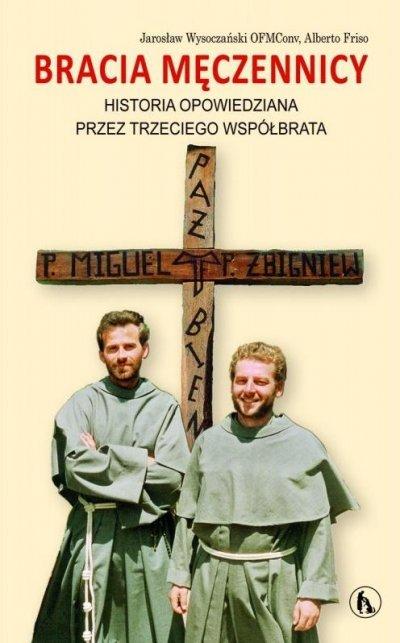 Bracia męczennicy. Historia opowiedziana - okładka książki