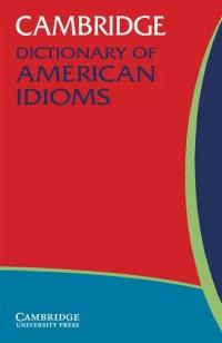 Cambridge Dictionary of American Idioms - okładka książki